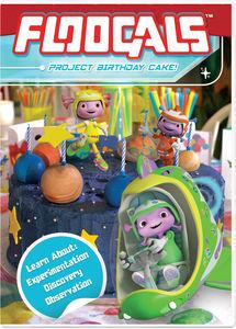 Floogals: Project Birthday Cake