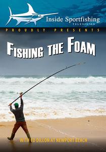 Inside Sportfishing: Fishing Foam with Ed Dillon
