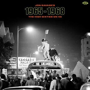 Jon Savage's 1965-1968: High Sixties On 45 /  Various [Import]