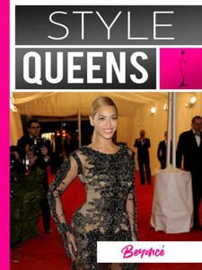 Style Queens Episode 5: Beyonce