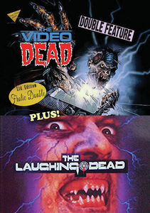 The Video Dead/ The Laughing Dead