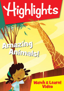 Highlights Watch & Learn: Amazing Animals