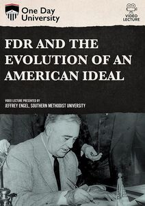 One Day University: FDR and the Evolution of an American Ideal