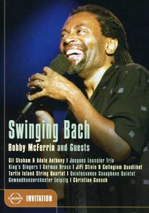 Swinging Bach: Bobby McFerrin & Guests