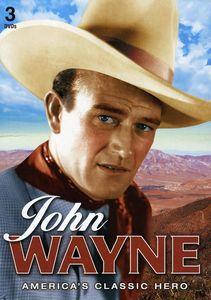 John Wayne: America's Classic Hero