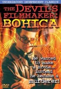 The Devil's Filmmaker: Bohica