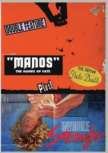Manos: The Hands Of Fate/ Invisible Strangler