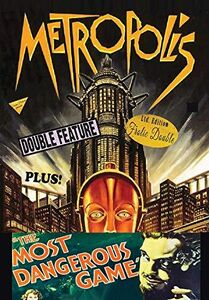 Metropolis/ The Most Dangerous Game