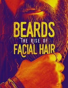 Beards: The Rise Of Facial Hair