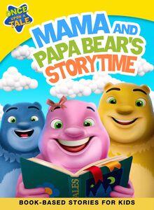 Mama and Papa Bear's Storytime