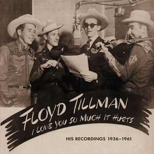 I Love You So Much It Hurts: His Rec 1936-62 & 81