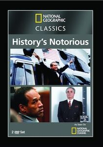 National Geographic: Classics - History's Notorious