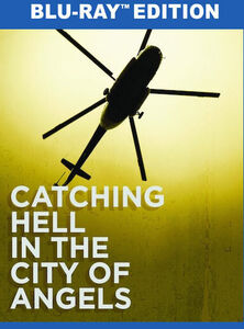 Catching Hell in the City of Angels