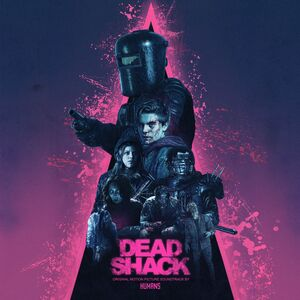 Dead Shack (Original Motion Picture Soundtrack)