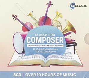 Classic 100: Composer /  Various (Limited Deluxe Boxset)