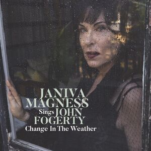 Change In The Weather - Janiva Magness Sings John Fogerty