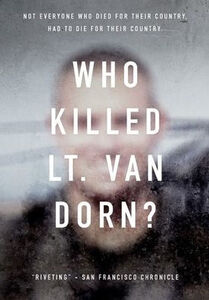 Who Killed Lt Van Dorn?