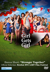 Girl Gets Girl /  Stronger Together