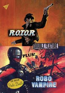 R.O.T.O.R./ Robo Vampire