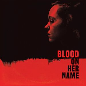 Blood on Her Name (Original Soundtrack)