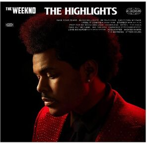 The Weeknd - The Highlights [Explicit Content]