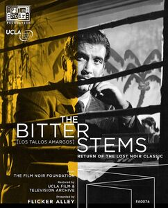 The Bitter Stems (Los Tallos Amargos)