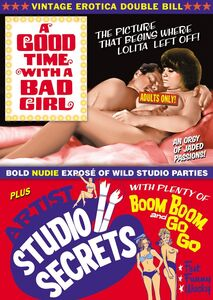 Vintage Erotica Double Bill: A Good Time With a Bad Girl /  Artist Studio Secrets