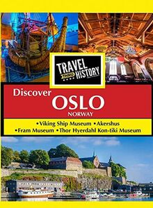 Travel Thru History Discover Oslo, Norway