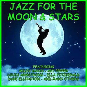 Jazz For The Moon & Stars (Various Artists)