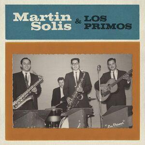 Introducing Martin Solis And Los Primos