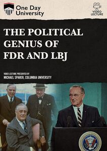 One Day University: The Political Genius of FDR and LBJ