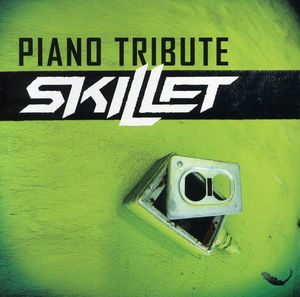 Piano Tribute to Skillet