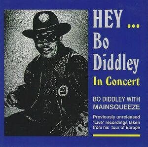 Hey Bo Diddley /  in Concert