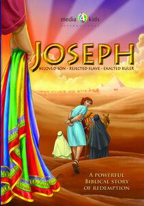 Joseph: Beloved Son, Rejected Slave, Exalted Ruler