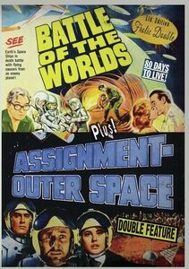 Battle Of The Worlds/ Assignment Outerspace