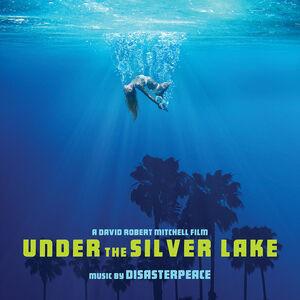 Under the Silver Lake (Original Soundtrack) [Explicit Content]