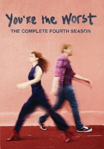 You're The Worst Season: The Complete Fourth Season