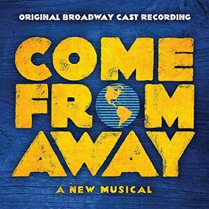 Come From Away (Original Broadway Cast Recording) [Explicit Content]