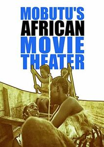 Mobutu's African Movie Theater
