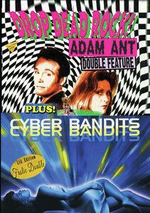 Drop Dead Rock/ Cyber Bandits