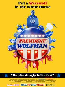 President Wolfman: Director's Cut