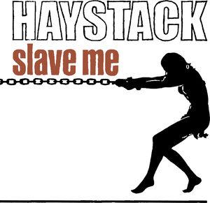 Slave Me