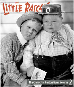 The Little Rascals: The ClassicFlix Restorations, Volume 2