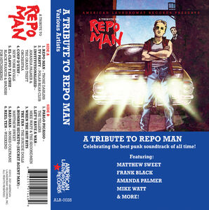 A Tribute To Repo Man /  Various [Explicit Content]