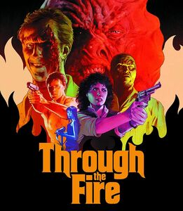 Through the Fire (aka The Gates of Hell II: Dead Awakening)