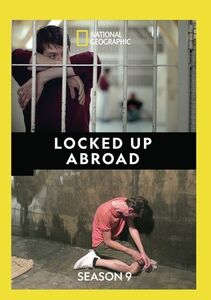 Locked Up Abroad: Season 9