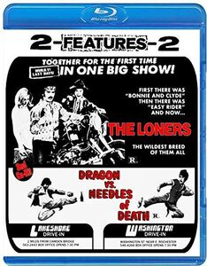 Loners + Dragon Vs Needles Of Death (Drive-In Double Feature #7)