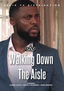 Walking Down The Aisle