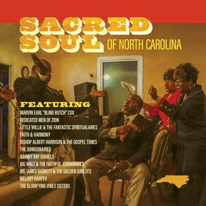 Sacred Soul Of North Carolina (Various Artists)