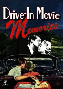 Drive-In Movie Memories